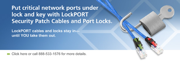 Put critical network ports under lock and key with LockPORT Security Patch Cables.