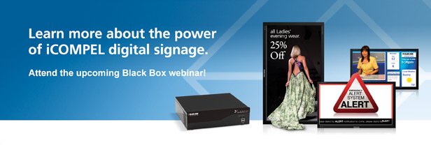 Learn more about the power iCOMPEL digital signage.