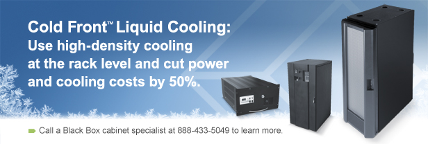 Use passive liquid cooling at the rack level and cut power and cooling costs by 50%.